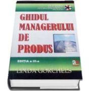 Ghidul managerului de produs, editia a III-a. Contine CD