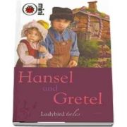 Hansel and Gretel. Ladybird Tales