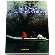 In Delta cu Jaques-Yves Cousteau