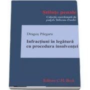 Dragos Pargaru, Infractiuni in legatura cu procedura insolventei