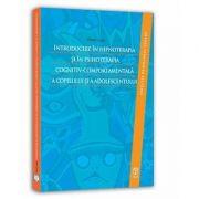 Viorel Lupu, Introducere in hipnoterapia si in psihoterapia cognitiv-comportamentala a copilului si a adolescentulu