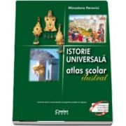 Istorie Universala. Atlas scolar ilustrat - 2018