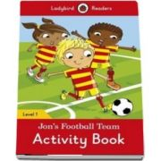Jons Football Team Activity Book. Ladybird Readers Level 1