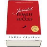 Jurnalul Femeii de Succes. Acest ghid te va ajuta sa preiei controlul vietii tale