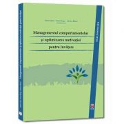Adrian Opre, Managementul comportamentelor si optimizarea motivatiei pentru invatare
