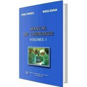 Manual de chirurgie. Volumul I - Irinel Popescu