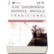 Matricile spatiului traditional