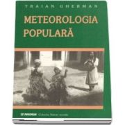 Meteorologie populara. Observari, credinte si obiceiuri