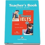 Mission IELTS 2 Academic Academic Teachers Book