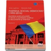 Partidul Social Democrat 1992-2016. Volumul II