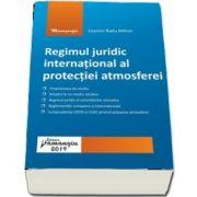 Regimul juridic international al protectiei atmosferei (Cosmin Radu Mitroi)