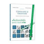 Consiliere si orientare. Activitati pentru clasele V-VIII - Ghid de educatie pentru cariera