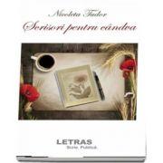 Scrisori pentru candva (Nicoleta Tudor)