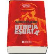 Sovietland. Utopia esuata