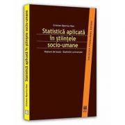 Statistica aplicata in stiintele socio-umane (Colectia Psihologul expert)