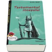 Karl May, Testamentul incasului - Lectura pentru clasele V-VIII