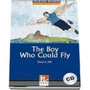 The Boy Who Could Fly. Book and Audio CD Pack, level 4