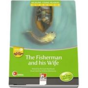 The Fisherman and his Wife. Young Reader with Audio CD. Level C