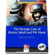 The Strange Case of Doctor Jekyll and Mr Hyde. Book and Audio CD Pack, Level 5