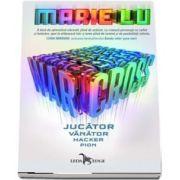 Warcross volumul I. Jucator. Vanator. Hacker. Pion