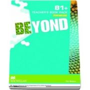 Beyond B1 Plus Teachers Book Premium Pack
