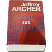 Cap sau pajura de Jeffrey Archer