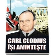 Carl Clodius isi aminteste de Carl Clodius