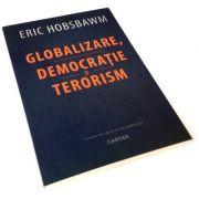 Globalizare, democratie si terorism