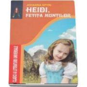 Heidi, fetita muntilor. Editia a II-a (Johanna Spyri)