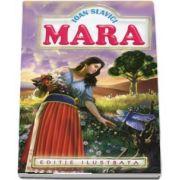 Mara. Editie ilustrata