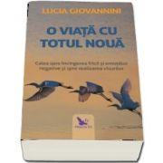 O viata cu totul noua (Lucia Giovannini)