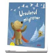 PIXI. Ursuletul migrator