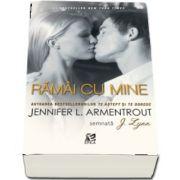 Ramai cu mine - Jennifer L Armentrout