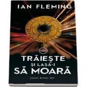 Traieste si lasa-i sa moara de Ian Fleming