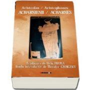 Acharnienii . Acharnes