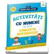 Activitati cu numere si alte concepte matematice