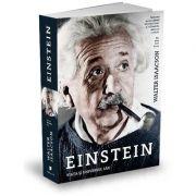 Einstein - Viata si universul sau (Walter Isaacson)