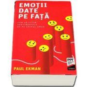 Emotii date pe fata. Editia a II-a - Paul Ekman