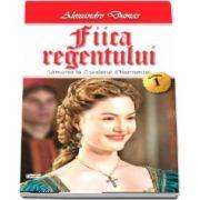 Fiica regentului, volumul I