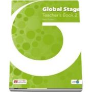 Global Stage Level 2. Teachers Book with Navio App