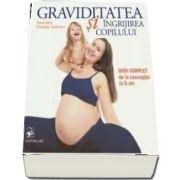 Graviditatea si ingrijirea copilului. Ghid complet de la conceptie la 6 ani