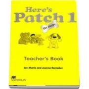 Heres Patch the Puppy 1 Teachers Book International