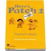 Heres Patch the Puppy 2 Teachers Book International