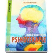 Introducere in psihoterapie. Volumul I