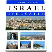 Ghid turistic - Israel - Ierusalim