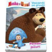 Masha si Ursul. Vacanta pe gheata. Povesti si jocuri