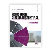 Metodologia cercetarii stiintifice. Caiet de seminar pentru studiile universitare de doctorat