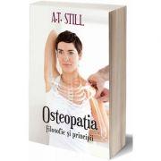 Osteopatia. Filosofie si principii