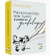 Personalitati ale lumii si profilul lor grafologic, volumul I