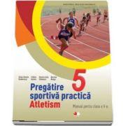 Pregatirea sportiva practica. Manual pentru clasa a V-a, Atletism